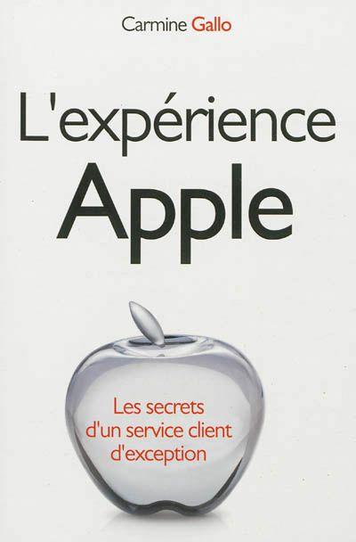 L'expérience Apple : les secrets d'un service client d'exception. Les Apple Store sont les boutiques les plus rentables de la planète. Le personnel y est au service du client et n'est pas payé à la commission. Cet ouvrage propose de comprendre la méthode Apple pour fidéliser et satisfaire la clientèle, pour recruter le bon personnel, inviter les clients à participer au bon fonctionnement de l'entreprise.