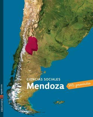Mi provincia - Ciencias Sociales - Mendoza - Libro del alumno