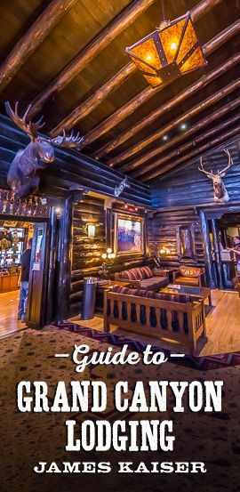 Guide to Grand Canyon lodging, including terrific hotels just outside Grand Canyon National Park.