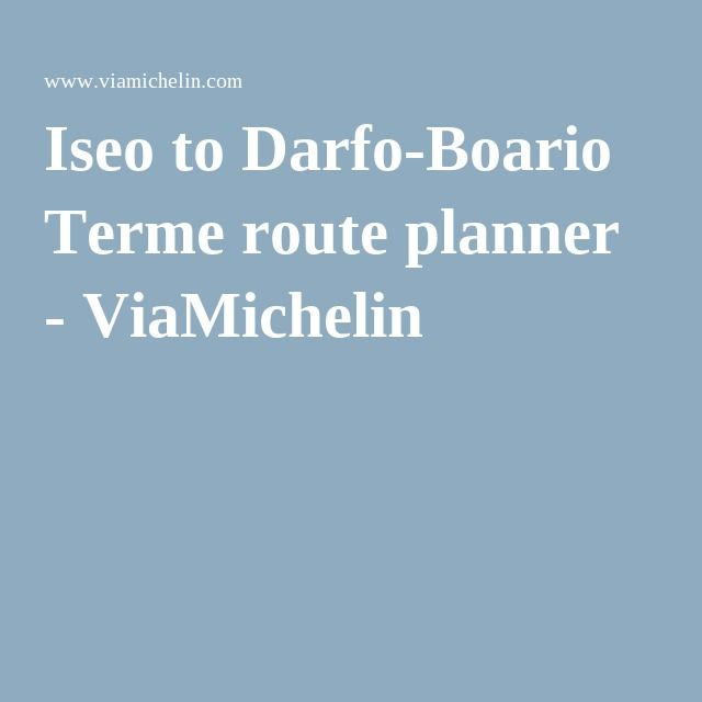 Iseo to Darfo Boario Terme route planner   ViaMichelin. 25  trending Driving route planner ideas on Pinterest   Driving