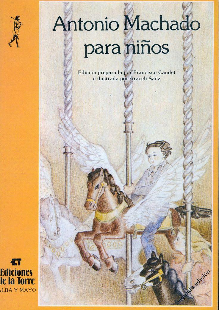 Antonio Machado es uno de los más profundos poetas españoles pero muchos de sus poemas parecen escritos para calar en el alma pura de los más pequeños y de los que se sienten como ellos.