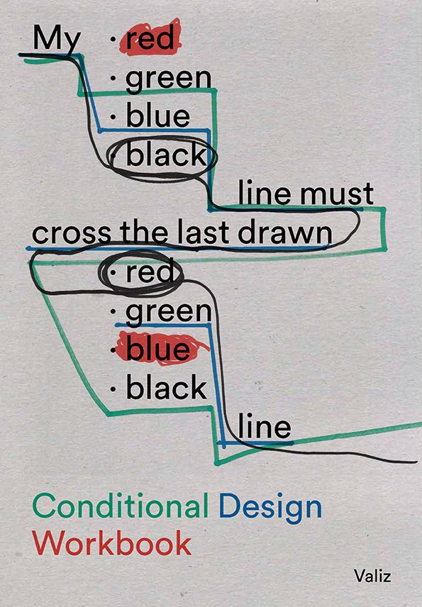 Conditional Design Workbook designed by Julia Born