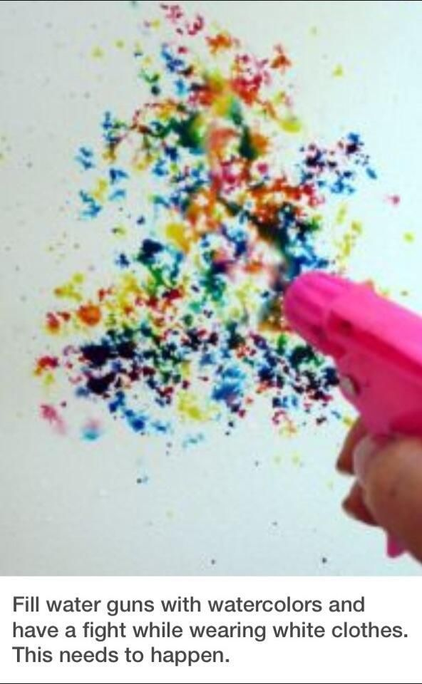 Fill water guns with watercolors and aim at canvas.