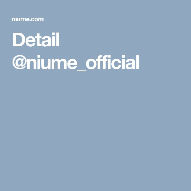 Detail @niume_official