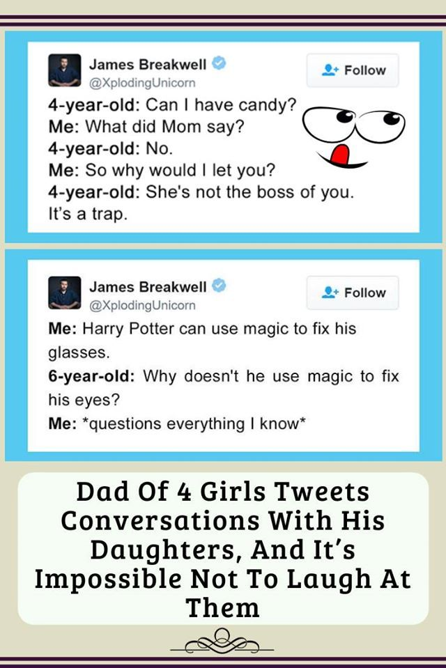 Dad Of 4 Girls Tweets Conversations With His Daughters And It S Impossible Not To Laugh At Them Funny Parenting Tweets Funny Jokes Funny Quotes