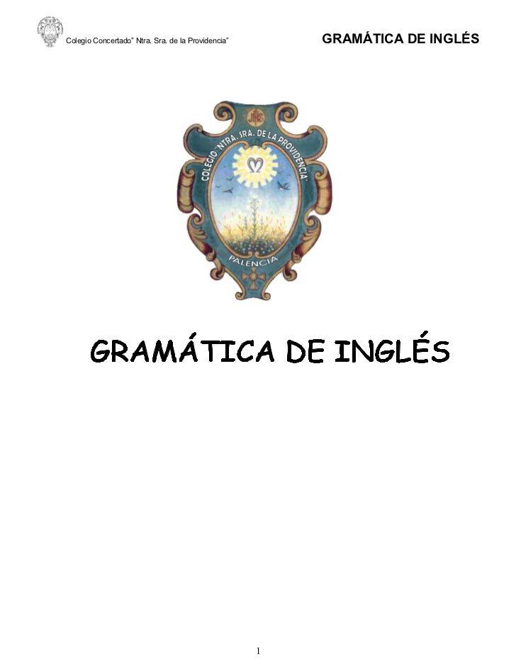 """Colegio Concertado"""" Ntra. Sra. de la Providencia""""       GRAMÁTICA DE INGLÉS                                               ..."""