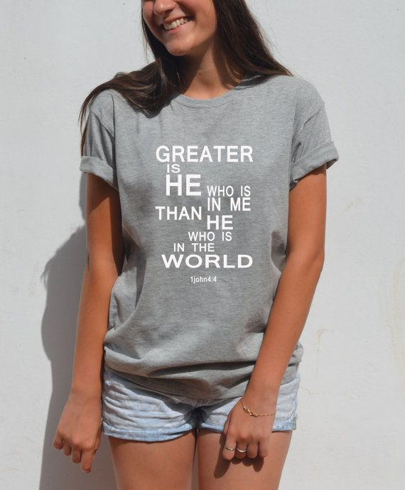 Greater is HE who is in me tshirt christian shirts by FavoriTee