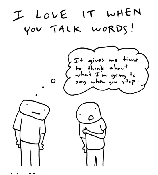 Comic by Toothpaste For Dinner: i love it when you talk words
