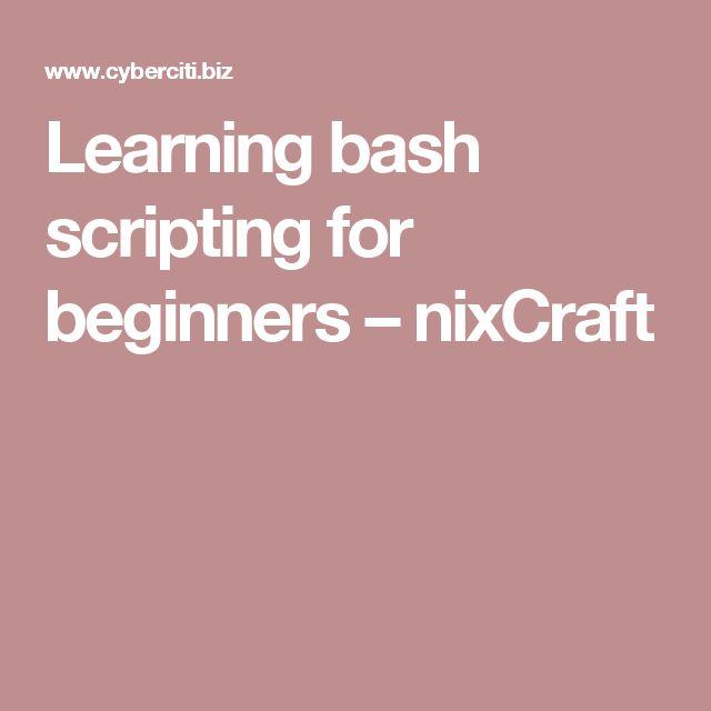 Learning bash scripting for beginners – nixCraft