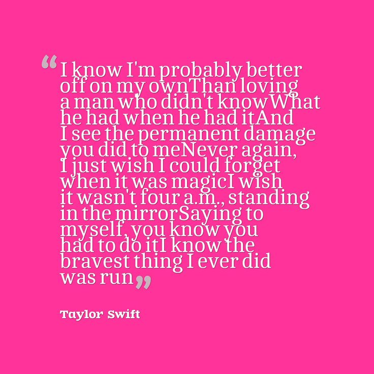 Taylor Swift song for Little Big Town Better Man quote ...