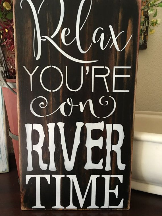 Relax Your On River Time Wood Primitive Sign Home Decor Swim Boating Skiing Camping Summertime Patio Signs Wall Cabin Deco