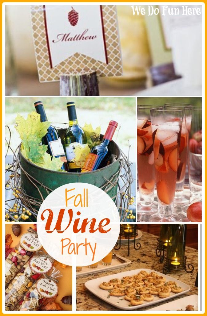 Fall Wine Party Ideas   We Do Fun Here