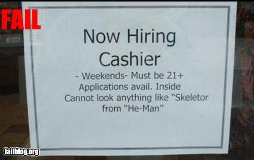 Skeletors need not apply: Funny Signs, Funny Help, Funny Random, Funny Bones, Funny Stuff, Job Humor, Specif Job, Hilarious Help, Opportunities Fails
