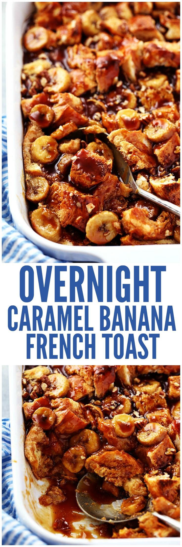 Overnight Caramel Banana French Toast with Caramel Syrup is prepped the night before and ready in the morning. Filled with a caramel banana sauce and topped with homemade caramel syrup this is sure to become a new family favorite!