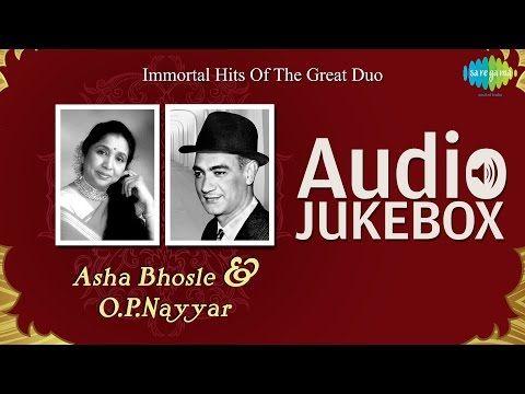Hits of Asha Bhosle & O  P  Nayyar   Popular Old Hindi Songs  Audio