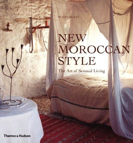 New Moroccan Style The Art Of Sensual Living Find This Pin And More On Interior Design Books