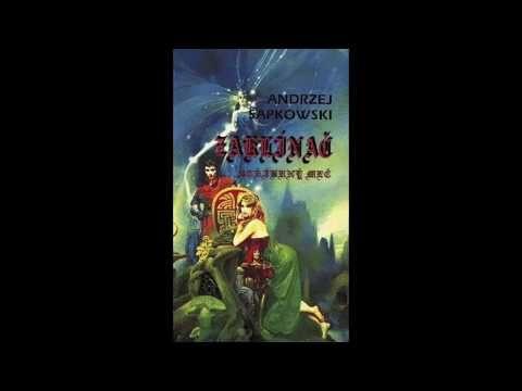 Andrzej Sapkowski Zaklínač Hranice možností Rozhlasová hra - YouTube