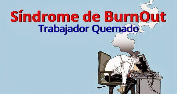 Sindrome BURNOUT - Seguridad y Salud Ocupacional