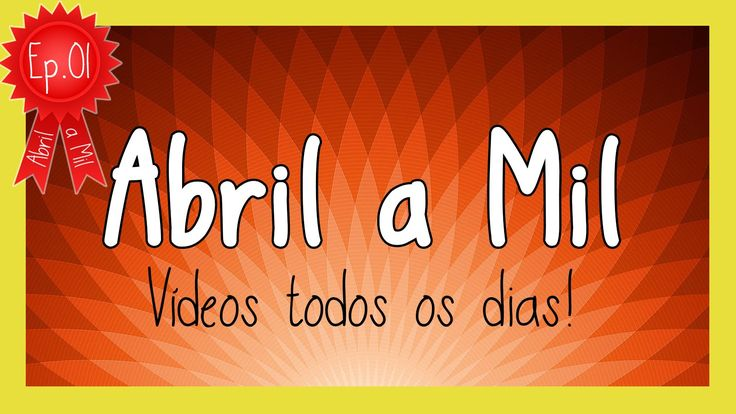 Abril a Mil | VEDA - Video Every Day April ep01
