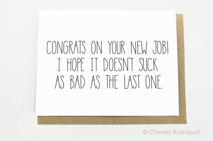 Funny New Job Congratulations - New Job Card - New Job Congrats - Congrats on Your New Job. by CheekyKumquat on Etsy https://www.etsy.com/listing/214016062/funny-new-job-congratulations-new-job