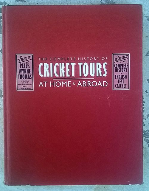 Buy The Complete History of ENGLAND Cricket Tours at Home and Abroad. Hardcover. 1989for R200.00