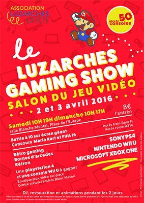 Le Luzarches Gaming Show - Salon du jeu vidéo - Vous pourrez jouer sur plus de 50 consoles, Playstation 4, WII U, X-ONE, Retron mais aussi sur de nombreuses bornes d'arcade avec la présence de Coin-Op Legacy, un des stands les plus visités au ...