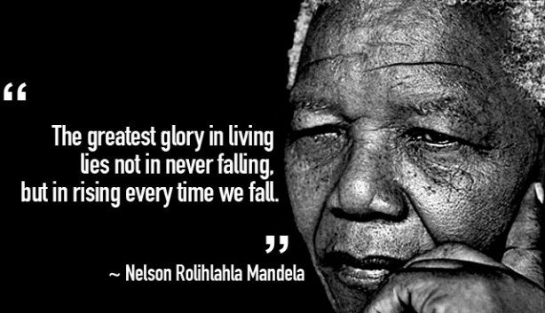 Quote by Nelson Mandela: The greatest glory in living lies not in never failing, but in rising every time we fall
