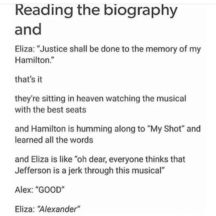 You should really read the biography.... it goes into deeper detail than Lin-Manuel's play. You get to see behind the scenes
