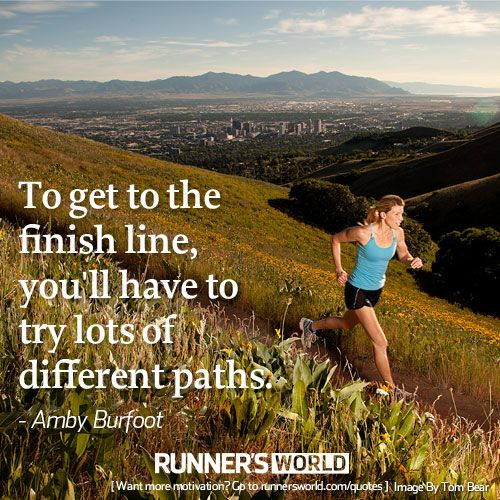 To Get to the Finish Line | Runner's World
