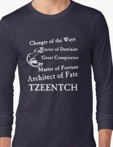 Tzeentch, Architect of Fate Long Sleeve T-Shirt