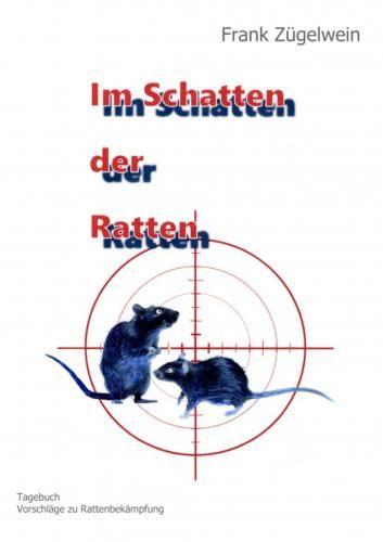Jetzt mein Buch 'Im Schatten der Ratten' (Softcover) kaufen! Erhältlich für €17,99.
