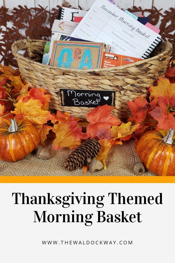 Thanksgiving Themed Morning Basket The Waldock Way In 2020 Thanksgiving Math Thanksgiving Mornings Handmade Holiday