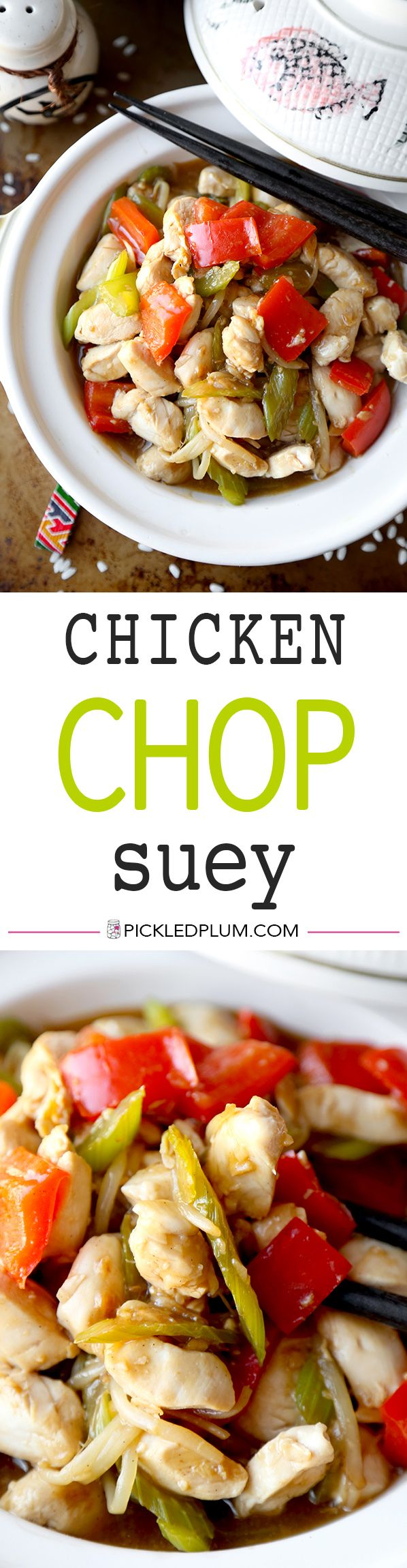 Chicken Chop Suey - Easy chicken chop suey cooked in a delicate savory sauce. This simple recipe is great if you are busy but still want homemade Chinese! Ready in less than 20 minutes. Easy, Healthy, Chinese, Recipe   pickledplum.com
