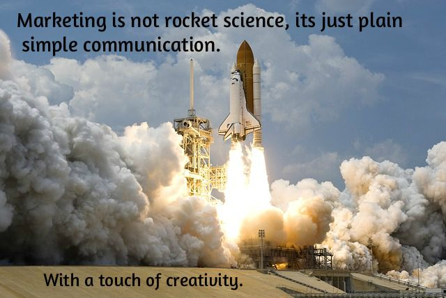 What is Marketing or Advertising? Not Rocket Science. #marketing #advertising #rocketscience