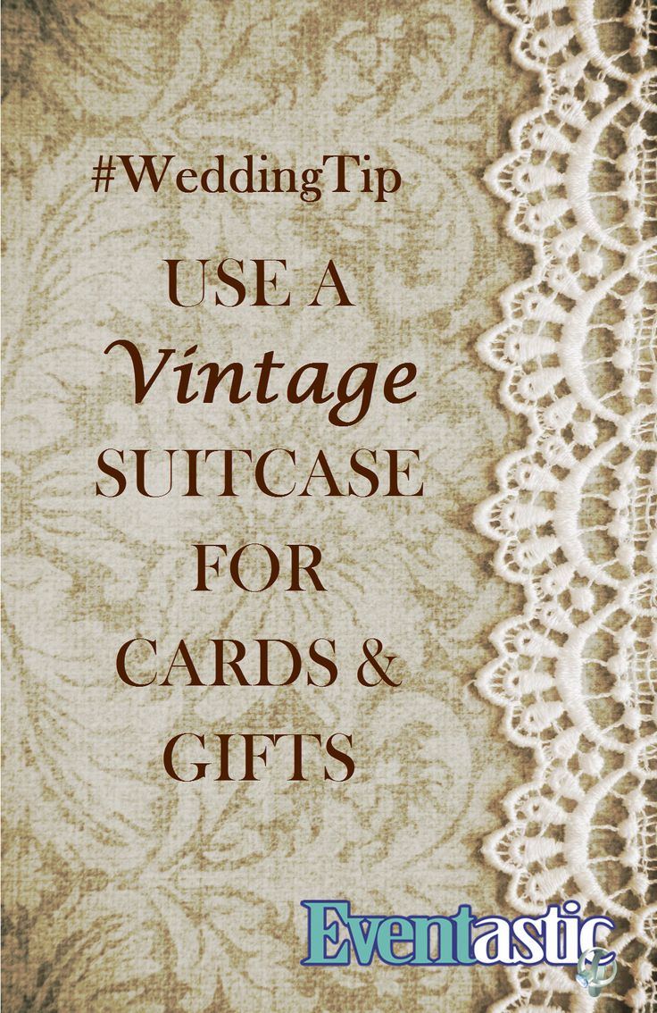 #WeddingTip Use a vintage suitcase for cards & gifts  #bridal #wedding #cardbox #giftbox Eventastic.com