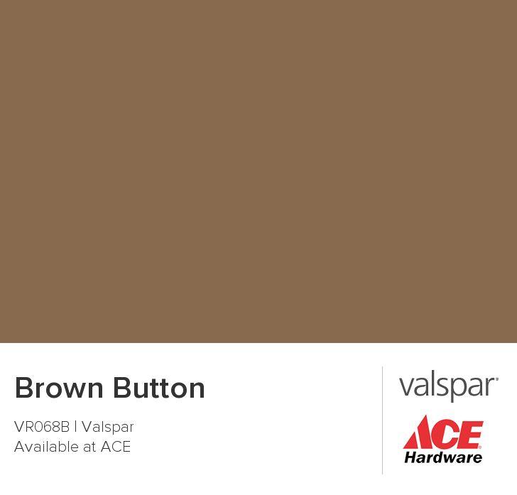 Brown Button From Valspar Paints Pinterest Colors
