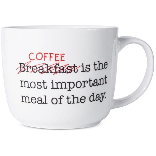 Pfaltzgraff Coffee Is The Most Important Meal Of Day Mug ($7) ❤ liked on Polyvore featuring home, kitchen & dining, drinkware, white, white coffee mugs, white mug, coffee mugs and pfaltzgraff