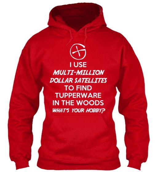 Geocachign sweatshirt - what's your hobby?