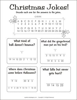Christmas riddles - Christmas jokes for kids - free printable party games and activities for kids - decode a message.  We also have Christmas coloring pages too!