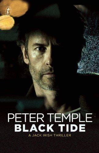 Black Tide (1999) - Jack Irish # 2 - Peter Temple