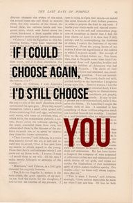 I'D Still Choose YOU My Love <3
