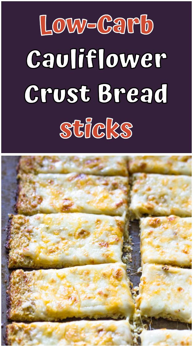 Low Carb Cauliflower Crust Bread Sticks Whats The First Thing