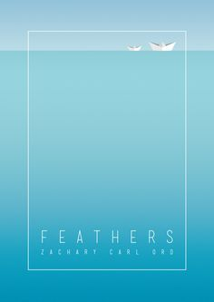 """Love how simple this poster design is! """"Feathers"""" Indie Film Poster"""