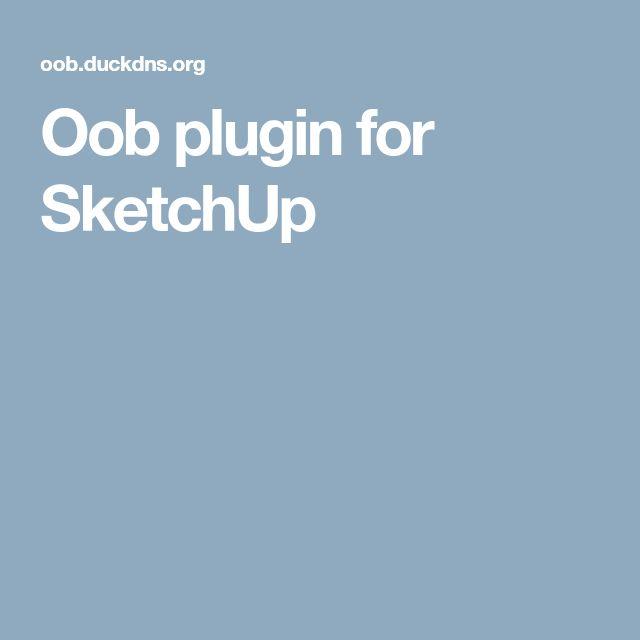 Oob plugin for SketchUp