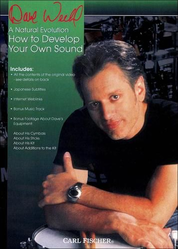 Dave Weckl - A Natural Evolution: How to Develop Your Own Sound [DVD] [Eng/Jap] [2001]