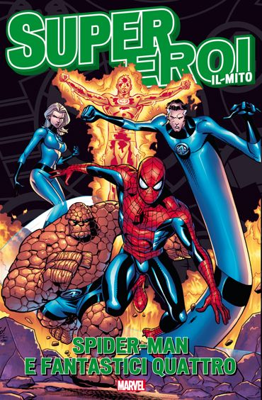 29. SPIDER-MAN & FANTASTICI QUATTRO