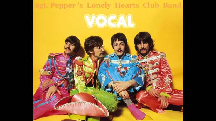 Sgt. Pepper's Lonely Hearts Club Band. Vocals Only (full album)