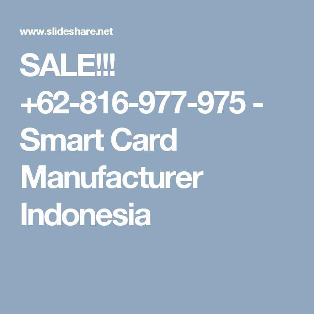 SALE!!! +62-816-977-975 - Smart Card Manufacturer Indonesia