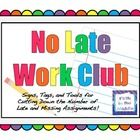 My fifth grade team and I have used my No Late Work Club successfully, and I've put everything together for you. Included in this pack are signs, r...
