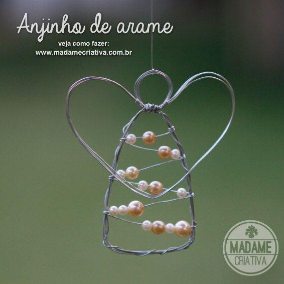 Como fazer anjo com arame - Dicas de como fazer - passo a passo com fotos - DIY wire angel - How to tutorial with pictures - Madame Criativa - www.madamecriativa.com.br
